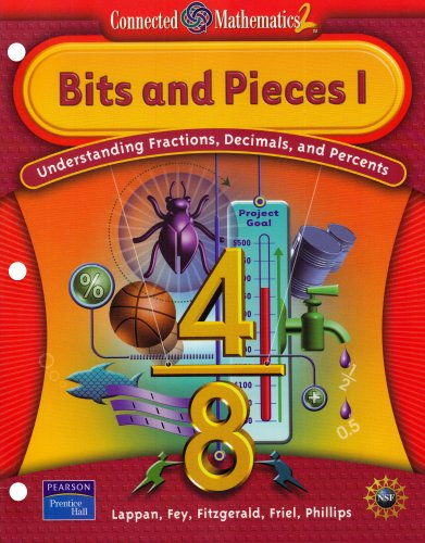 9780131656307: Bits and Pieces, Vol. 1: Understanding Fractions, Decimals, and Percents (Connected Mathematics 2 Series)