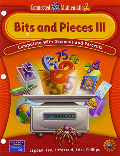 9780131656345: CONNECTED MATHEMATICS BITS AND PIECES III STUDENT EDITION SOFTCOVER     2006C (Connected Mathematics 2)