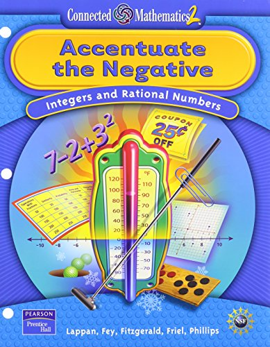 9780131656413: Accentuate the Negative: Integers and Rational Numbers (Connected Mathematics 2)