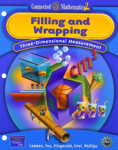 9780131656444: Filling and Wrapping: Three-Dinemsional Measurement (Connected Mathematics 2, Grade 7)