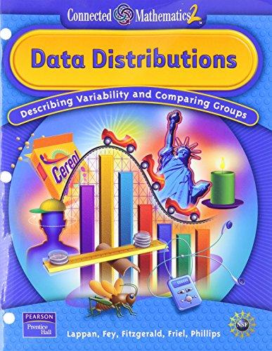Data Distributions: Describing Variability and Comparing Groups: Glenda Lappan, James