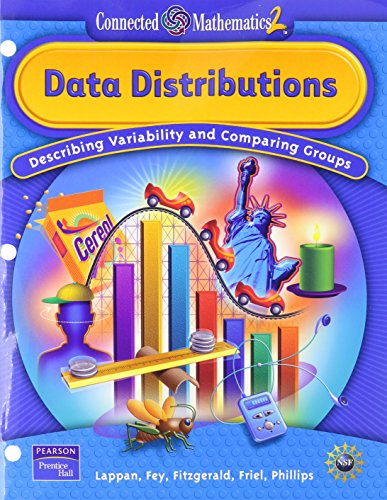 9780131656468: Data Distributions: Describing Variability and Comparing Groups (Connected Mathematics 2, Grade 7)