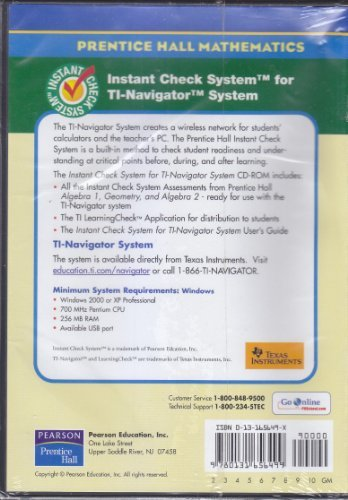 9780131656499: PRENTICE HALL MATH CD WITH INSTANT CHECK SYSTEM FOR TEXAS INSTRUMENTS   NAVIGATOR SYSTEM TO USE WITH ALGEBRA 1, GEOMETRY AND ALGEBRA 2 2004C