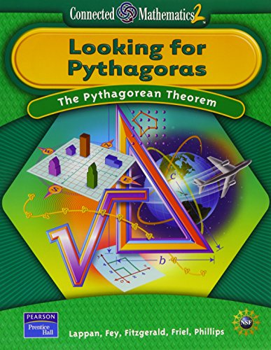 9780131656505: Looking for Pythagoras: The Pythagorean Theorem (Connected Mathematics 2)