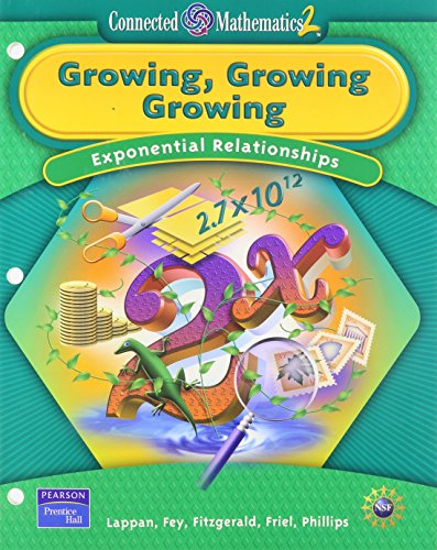Growing, Growing, Growing: Exponential Relationships (Connected Mathematics): Glenda Lappan, James