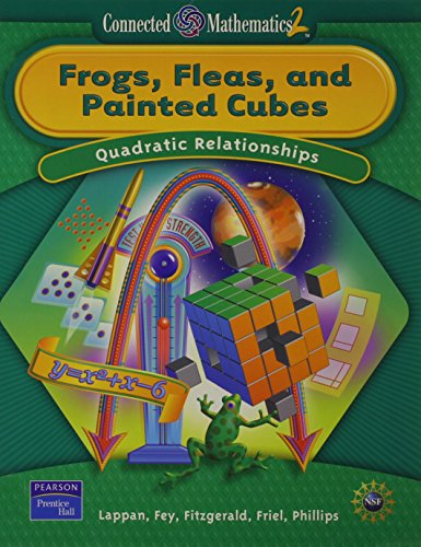 9780131656536: Frogs, Fleas, and Painted Cubes: Quadratic Relationships, Grade 8 (Connected Mathematics 2 Series)