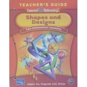 9780131656611: Shapes and Designs: Two- Dimensional Geometry, Teacher's Guide (Connected Mathematics 2)
