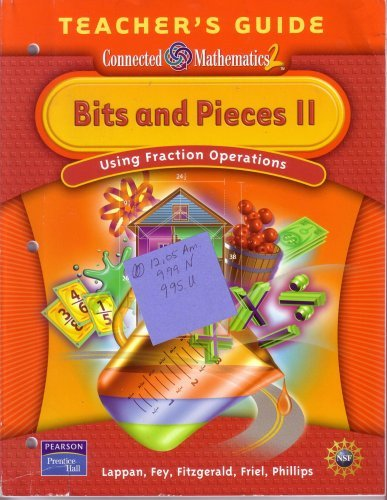 9780131656628: Bits and Pieces II Teacher's Guide (Connected Mathematics 2) Using Fraction Operations