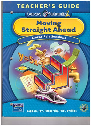 Moving Straight Ahead: Linear Relationships (Connected Mathematics: Glenda Lappan, James