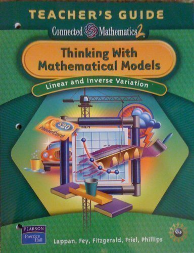 9780131656772: Thinking with Mathematical Models: Linear & Inverse Variation, Teacher's Guide (Connected Mathematics 2)