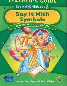 9780131656826: Say It With Symbols: Making Sense of Symbols, Teacher's Guide (Connected Mathematics 2)
