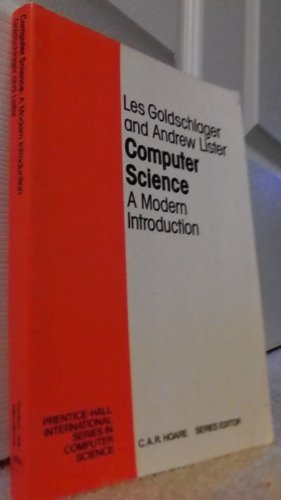 9780131657045: Computer Science: A Modern Introduction (Prentice Hall International Series in Computer Science)