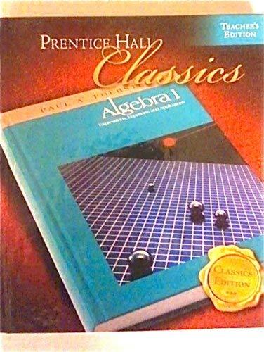9780131657090: Algebra I; Prentice Hall Classics (Teacher's Edition)