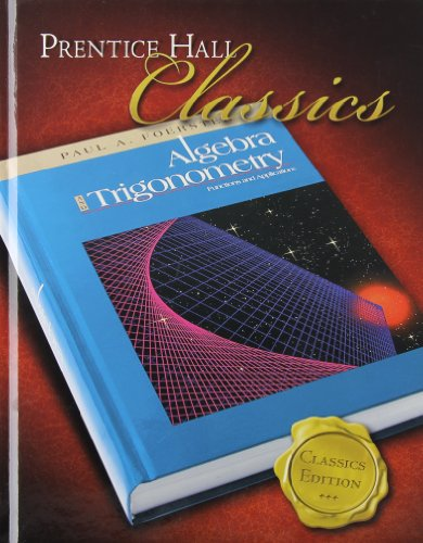 9780131657106: Algebra and Trigonometry: Classics Edition
