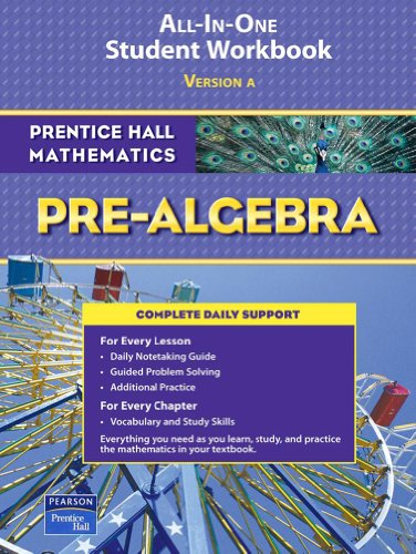 9780131657175: Prentice Hall Mathematics: Pre-Algebra; ALL-IN-ONE Student Workbook, Version A