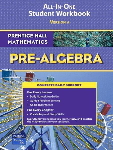 9780131657175: Prentice Hall Mathematics: Pre-Algebra; ALL-IN-ONE Student Workbook, Version A