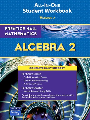 9780131657243: Algebra 2 All-In-One Student Workbook, Version A (Prentice Hall Mathematics)