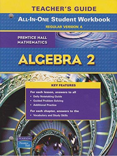 9780131657298: Algebra 2 Teacher's Guide to All-In-One Student Workbook, Regular Version A