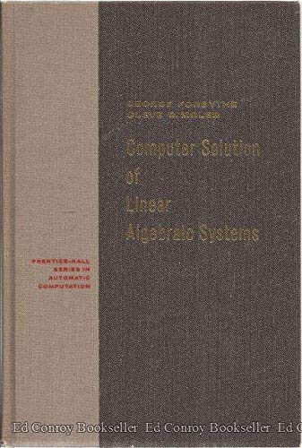 9780131657793: Computer Solution of Linear Algebraic Systems (Automatic Computation)