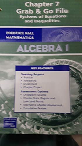 9780131657823: Prentice Hall Algebra 1 Chapter 7 Grab & Go File Systems of Equations and Inequalities