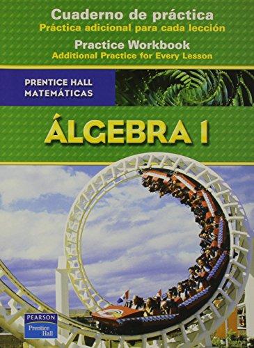 9780131658363: PRENTICE HALL MATH ALGEBRA 1 SPANISH WORKBOOK 2007C (Prentice Hall Mathematics)