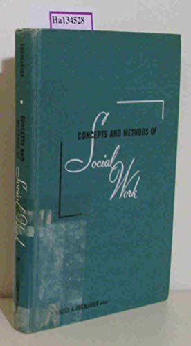 9780131658523: Concepts and Methods of Social Work