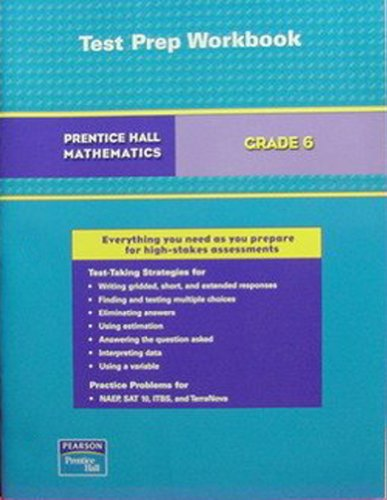 9780131658752: PRENTICE HALL MATH GRADE 6 TEST PREPARATION WORKBOOK 2007