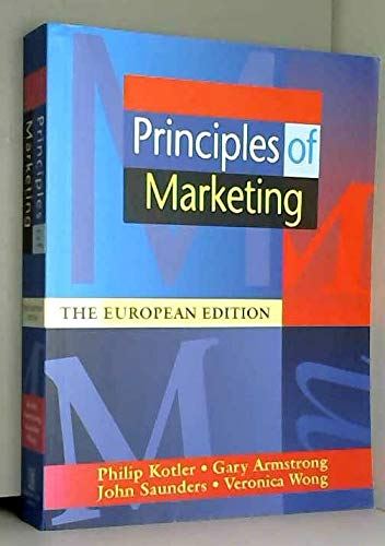 Principles of Marketing: European Edition: Kotler, Philip and