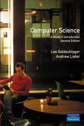 9780131659452: Computer Science: A Modern Introduction (Prentice Hall International Series in Computer Science)