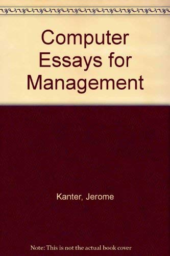 Essay About High School  Computer Essays For Management Essay Papers For Sale also Essay Thesis Statement Example  Computer Essays For Management  Abebooks  Jerome  Essay Proposal Outline