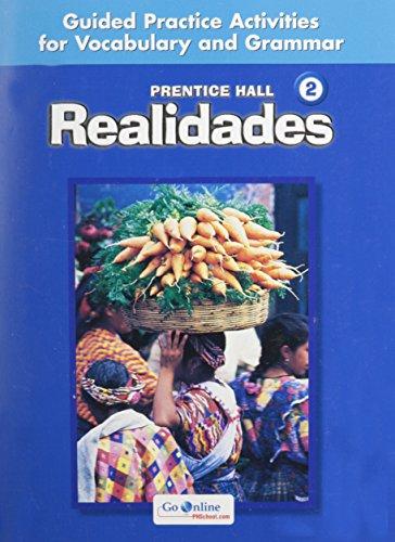Prentice Hall Spanish Realidades Level 2 Guided: Prentice HALL; Prentice