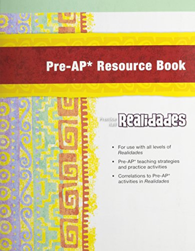 9780131660267: Prentice Hall Spanish Realidades Pre-AP Gifted and Talented Teacher Resource Book 2008c