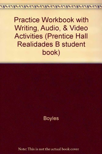 Practice Workbook with Writing, Audio, & Video: Boyles