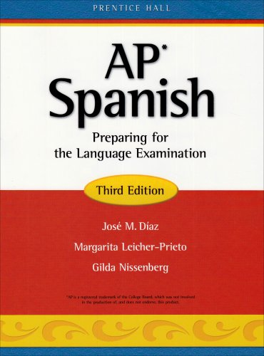 9780131660946: AP Spanish: Preparing for the Language Examination, 3rd Edition, Student Edition