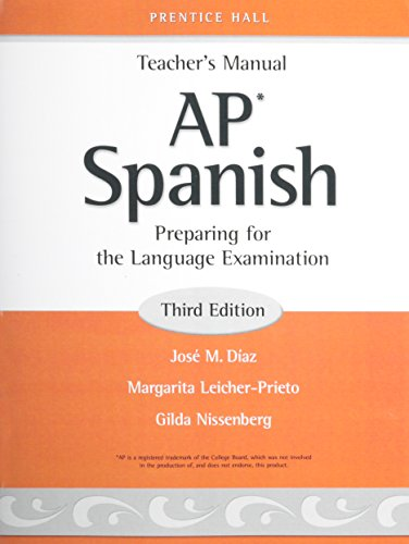Prentice Hall AP Spanish Teacher's Manual Third: Pearson Prentice Hall