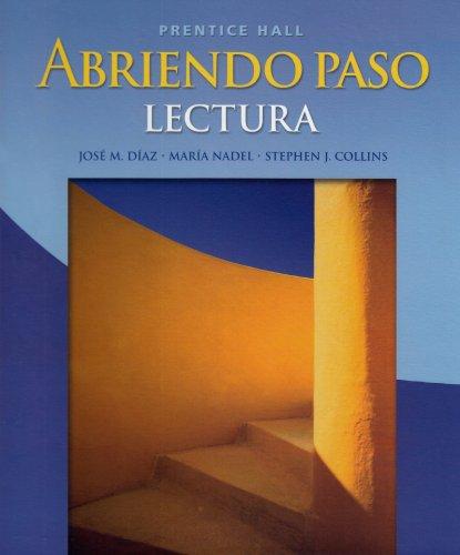 Abriendo Paso: Lectura: José M. Díaz; Stephen J. Collins; María F. Nadel