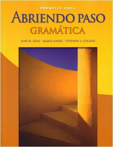 9780131661318: Abriendo Paso: Gramatica, Student Edition
