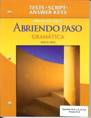 9780131661325: Abriendo Paso Gramatica - Teacher's Edition: Gramatica Tests, Tapescript, and Answer Key