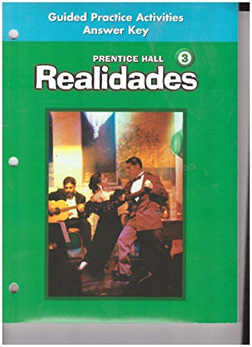 9780131661509: Guided Practice Activities Answer Key Prentice Hall Level 3 Realidades.