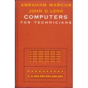 Computers for Technicians (Prentice-Hall series in electronic: Abraham Marcus, John