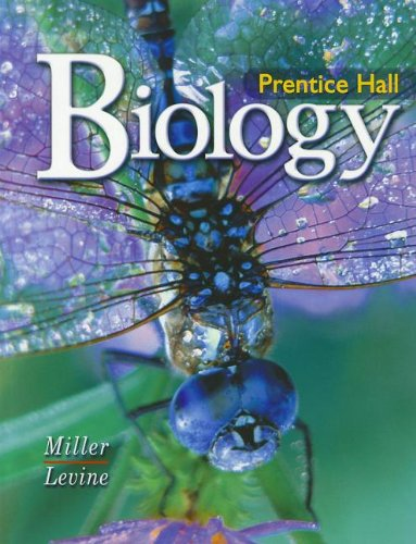Prentice-Hall Biology (0131662554) by Kenneth R. Miller; Joseph Levine
