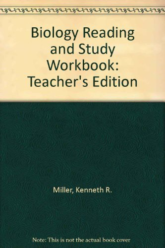 Biology Reading and Study Workbook A: Annotated: Miller, Kenneth R.
