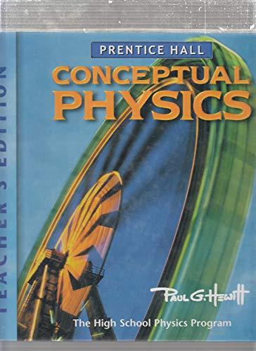 9780131663022: Conceptual Physics: the High School Physics Program - Teacher's Edition