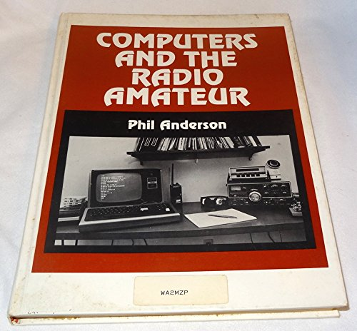 9780131663060: Computers and the Radio Amateur
