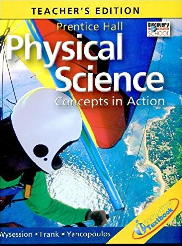 9780131663077: Physical Science: Concepts in Action (TEACHER'S EDITION)