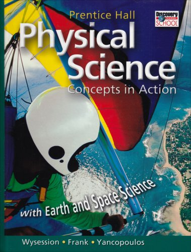 9780131663084: Physical Science: Concepts In Action; With Earth and Space Science
