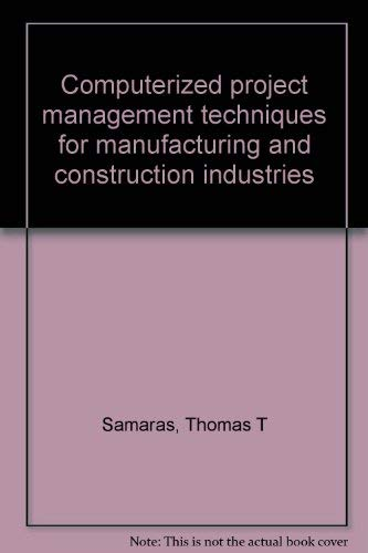 9780131664050: Computerized project management techniques for manufacturing and construction industries