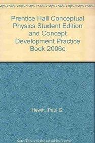 9780131664814: PRENTICE HALL CONCEPTUAL PHYSICS STUDENT EDITION AND CONCEPT DEVELOPMENT PRACTICE BOOK 2006C