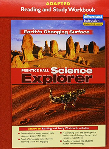9780131665453: PRENTICE HALL SCIENCE EXPLORER EARTHS CHANGING SURFACE ADAPTED READING AND STUDY WORKBOOK 2005