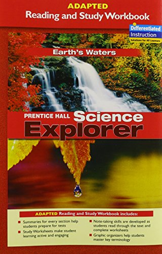 9780131665477: PRENTICE HALL SCIENCE EXPLORER EARTHS WATERS ADAPTED READING AND STUDY  WORKBOOK 2005C